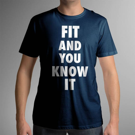 Fit And You Know It | UNISEX 100% Cotton T-Shirt