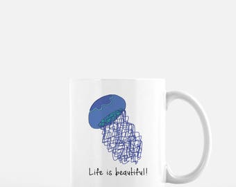 Personalized Jellyfish Mug, Jellyfish Coffee Mug, Jellyfish Mug, Jellyfish Mugs, Life is Beautiful Mug, Jellyfish Coffee Cup, Jellyfish Gift