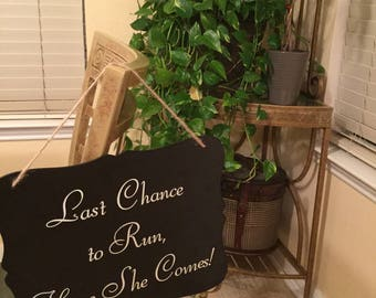 Last chance to run, child sign to carry wedding,