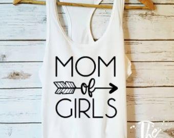 Mom Of Girls Shirt / Girl Mom Gift / Mom Shirts /Mom Gift Idea / Funny Mom Shirts / Cute Mom Shirt / Mom Tops /