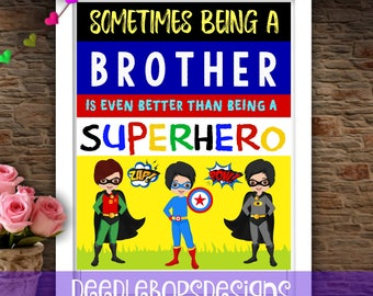 Brother Superhero Wall ArtC- Superhero Room Decor - Superhero Nursery - Superhero wall decor - Brother Superhero Art - Superhero Disguise -