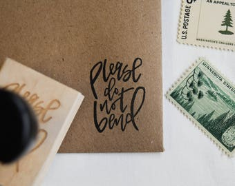 Please Do No Bend Hand Lettered Calligraphy Stamp