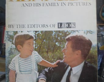 LOOK Magazine Kennedy and His Family in Pictures