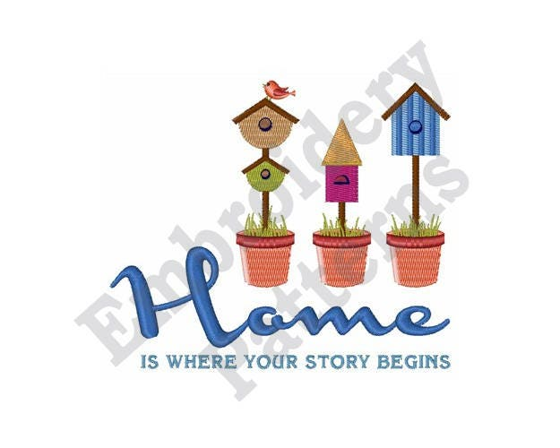 Home Is Where Your Story Begins Machine Embroidery Design