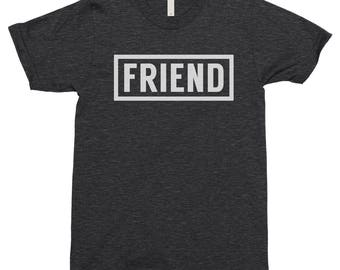 Friend Logo Shirt, Friend Shirt, Best Friend Shirt, Funny Friend Shirt, Funny Friend Shirts, Friend Shirts, Besties Shirt, BFF, Bestie