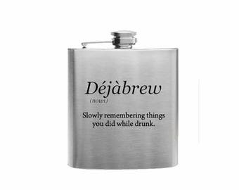 Dejabrew - Slowly Remembering Things  // Her Gift  // Funny Flask // Hip Flask for Ladies // 21st Birthday Gift // 7 oz
