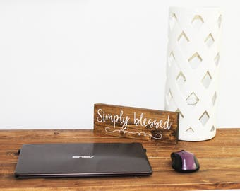 Simply Blessed, wood sign, inspiration, calligraphy, home decor, wall decor, housewarming gift, kitchen decor