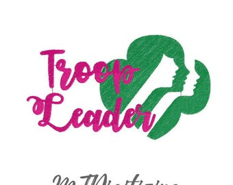 Girl Scouts Troop Leader Embroidery Design 4x4 5x7