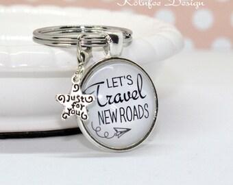 Key fob Travel, travel, keychain, gift farewell, slogan keychain, divorce gift, sickness, new ways