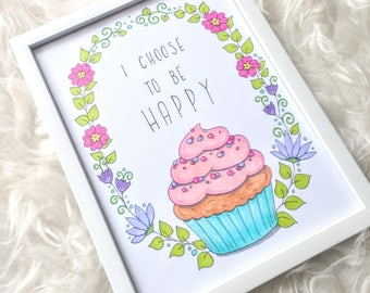 "Original illustration with frame-""I choose to be Happy"""