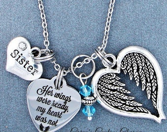 Sister ~ Her Wings Were Ready, My Heart Was Not Memorial Necklace, Swarovski Birthstone, Sympathy Jewelry Memorial Gift, Personalized Gift
