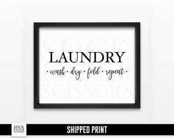 Laundry Room Print - LAUNDRY wash dry fold repeat - Laundry Sign - Laundry Room Decor - Laundry Room Art - Black and White Art - Sku-RHO115