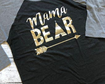 Mama Bear Shirt / Mama Bear Raglan / Graphic Tee / Graphic T-Shirt / Gifts For Mom / Gifts For Her / Christmas Gifts / Mom Shirt / Mama Tee