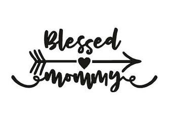 Blessed Mommy Vinyl Decal