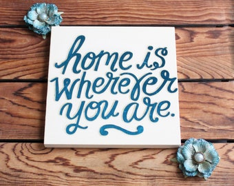 Home Is Wherever You Are,Inspirational Quote,Wood Sign,Framed Wall Art,Framed Quote,Birthday Gift Her,Quotes Wood,Wood Wall Art,Gift For Mom