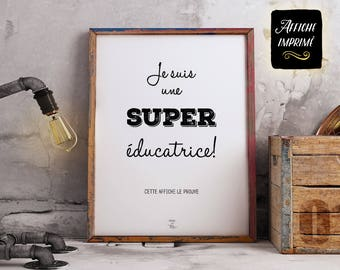 """Printed poster """"I'm a great teacher/educator! ...""""- Inspirational phrase, decoration, gift for teacher, thank you"""
