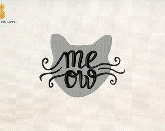 Meow cat embroidery design - saying embroidery - cat embroidery - instant download machine embroidery design