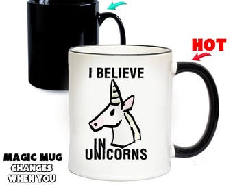 I Believe In Unicorns Magic Mug | Colour Changing Mugs | Special Gifts | Funny Gift