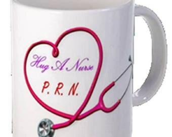 Coffee-Tea Mug-Hug A Nurse, PRN