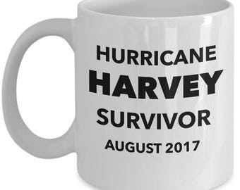 "Gift Mug for ""Hurricane Harvey Survivor August 2017"" 11 oz Ceramic - Make Him or Her Feel Special! Coffee Mug Tea Cup"
