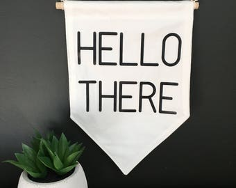 Hello there wall banner