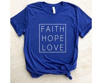 Faith Hope Love Tshirt Faith Based Apparel Bible Jesus Love Custom Design