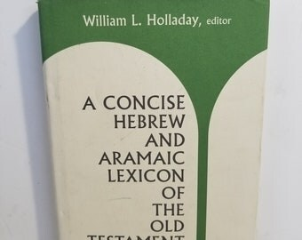 Vintage A Concise Hebrew and Aramaic Lexicon of the Old Testament Holladay