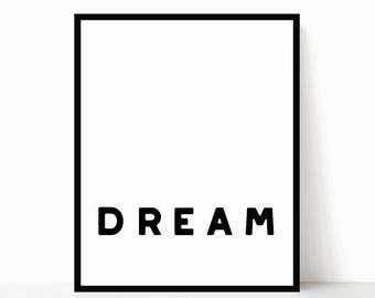 Dream Printable - Modern Quote Art - Modern Bedroom Printable - Minimalist Poster - Minimalist Wall Art - Modern Bedroom Decor - Desk Decor