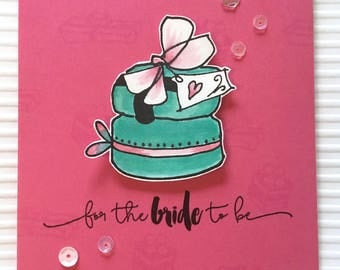 For the bride to be, wedding card card, bride card, hen party,  engagement card, macaroons, pink card, free uk postage