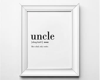 Uncle Definition, Uncle Wall Art, Uncle Gift Ideas, Like a Dad Gift Ideas, Uncle Quote, Uncle Definition Art, Printable Art, Typography
