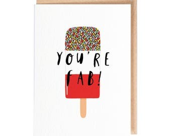 You're Fab! - Greeting Card - Folio - Birthday Card - thisisfolio - Stationery