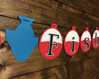 Gone Fishing Banner/ Fishing Birthday/ Bobber Banner/ Red and White Bobbers