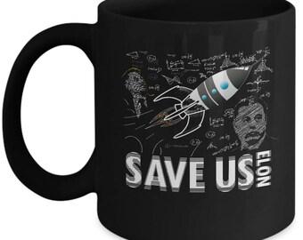 Save Us Elon Mug - Gift