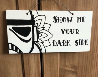 Star Wars show me your darkside storm trooper mandala home decor wall hanging sign/plaque