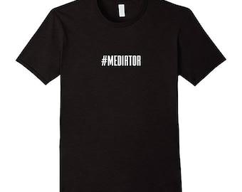 Hashtag Mediator T-Shirt