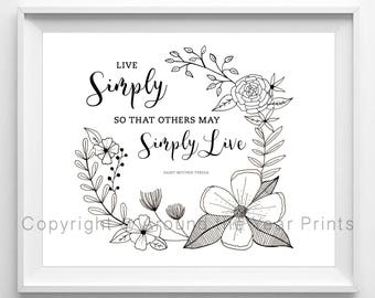 Live Simply So Others May Simply Live, St. Mother Teresa Quote, 8x10 Black and White Print