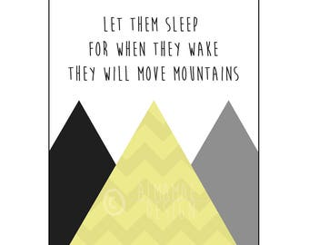 Yellow Nursery Art, PRINTABLE, Let Them Sleep for When They Wake They Will Move Mountains, Baby Shower Gift, Nursery Decor, Wall Art, Twins