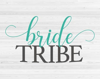 Bride Tribe - SVG Cut File