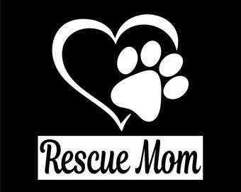 Rescue Mom Decal- 24 Colours Available! Vehicles/Laptops/Windows/Bumpers/Etc.