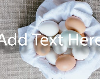 Flat Lay/ Farm Fresh Eggs/ Instagram Image/ Social Media Photo/ Flay Lay Photo/ Facebook Photo/ Marketing Photo/