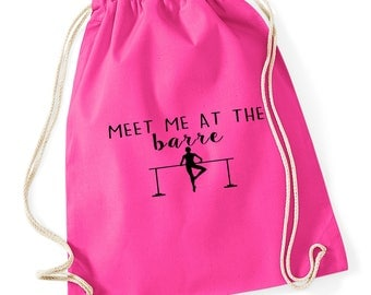 Meet me at the barre, ballet, ballerina, dance, drawstring bag