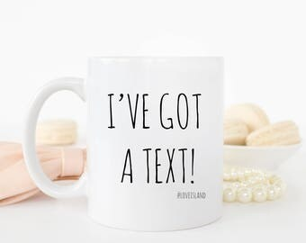 I've got a text mug