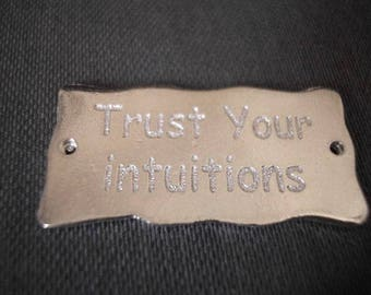 "Plate message 30 mm inscription ""trust your instincts"" laser-engraved and plated silver"