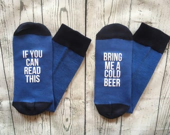 If you can read this bring me beer socks, beer me socks, please bring beer socks, beer lover gift, gift for husband, groomsmen gift.