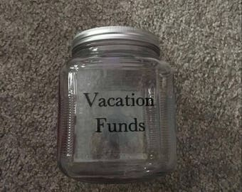 Vacation Funds Jar