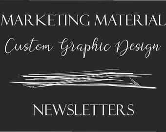 Custom Graphic Design - Newsletters