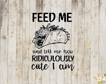 Feed Me Tacos Decal