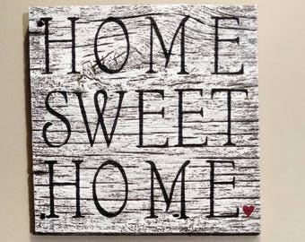 Home Sweet Home barn wood sign