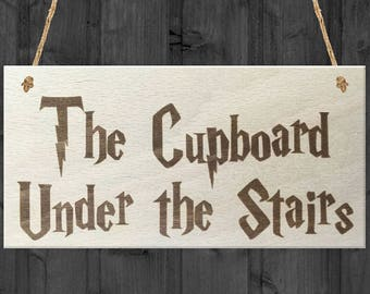 """Harry Potter """"The Cupboard Under the Stairs"""" Sign"""