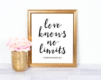Love Knows No Limits, Bible Verse, Scripture, Christian Art, Motivational Art, Inspirational Quote, Wall Art, Office Art, 8x10